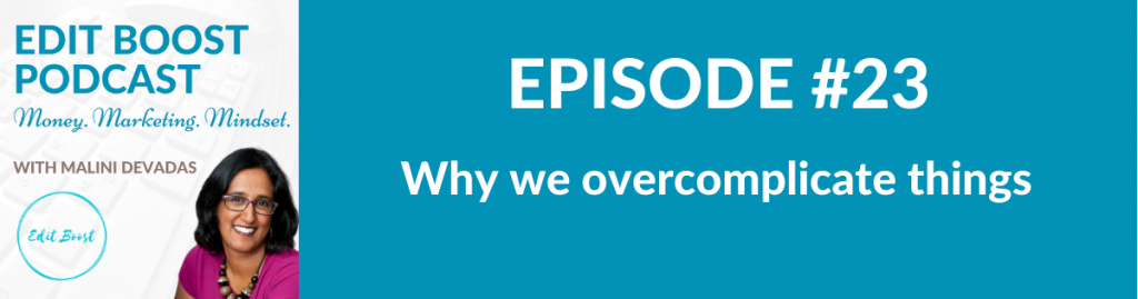 Why we overcomplicate things